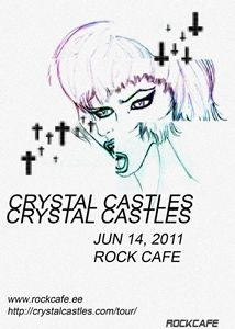 Crystal Castles music gig posters | Crystal Castles at Rock Café (Tallinn) on 14 Jun 2011 – Last.fm
