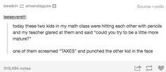 <b>Plot twist: Your teacher accidentally calls <i>YOU</i> mum.</b>