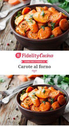 Carote al forno Vegetable Recipes, Vegetarian Recipes, Cooking Recipes, Healthy Recipes, Cena Light, Italy Food, Light Recipes, International Recipes, Food Photo