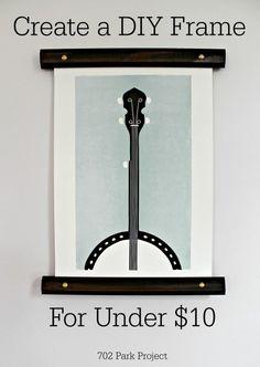 A Custom DIY Frame For Under $10