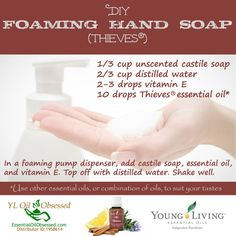 DIY Thieves® Foaming Hand Soap and Thieves® Hand Purifier   EssentialOilObsessed.com