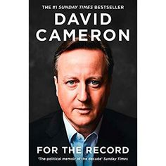 EBook For the Record Author David Cameron, Got Books, Books To Read, David Cameron, Success And Failure, What To Read, Social Science, Book Photography, Book Collection, Free Reading