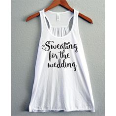 Sweating for the Wedding Tank Work Out Tank Workout Shirt Workout... ($24) ❤ liked on Polyvore featuring activewear, activewear tops, grey, tanks, tops, women's clothing, bride shirts, bridal shirts, bridal party shirts and lightweight shirt