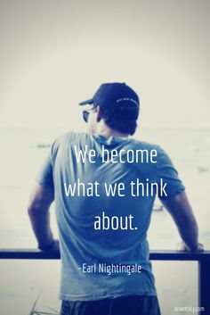 The mind is everything. What you think you become.  –Buddha - Inspirational quotes