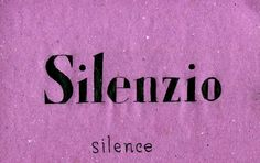 italian for my girlfriend : Silence