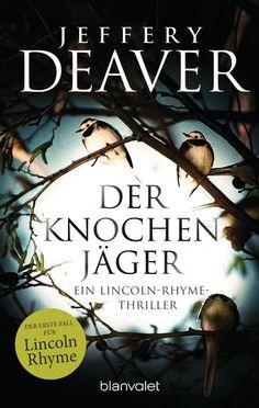 Jeffery Deaver: Der Knochenjäger. Blanvalet Verlag (Taschenbuch, Krimi & Thriller, Buch zum Film)