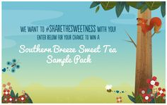 Enter for your chance to WIN an official Southern Breeze Sweet Tea sample pack.  Sample consists of 2 family size tea bags.  Good luck!