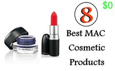8 Best MAC Cosmetic Products
