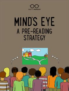 Some texts are just hard for students to get into. The Mind& Eye strategy tackles that problem head on: It grabs students& attention before they ever read a single word and creates a mystery that can only be solved by reading the text. Mind Reading Tricks, Pre Reading Activities, Reading Comprehension Strategies, Reading Lessons, Teaching Strategies, Reading Skills, Teaching Reading, Instructional Strategies, Teaching Ideas