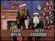Ozzy Osbourne & Zakk Wylde on Headbanger's Christmas  This is to funny lmao