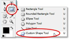 Adobe Photoshop tutorial image: Selecting the Custom Shape Tool from the Tools palette in Photoshop.