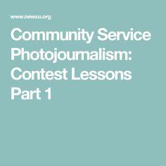 Community Service Photojournalism: Contest Lessons Part 1
