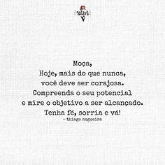 """3,538 curtidas, 23 comentários - ~ Thiago Nogueira (@notoeanoto) no Instagram: """"Sobre Coragem. ~ th. n. ❤️ • #notoeanoto   @notoeanoto"""""""
