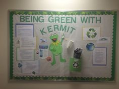My November sustainability board! Be green with Kermit! Tea bags can be used for compost! Recycle!