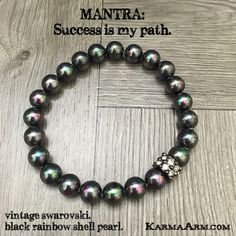 MANTRA: Success is my path. - 8mm Natural Black Rainbow Shell Pearls - Vintage Gunmetal Swarovski Rondelle - Commercial Strength, Latex Free Elastic Band - Artisan Crafted in our West Hollywood Studio