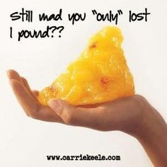 """When you are tempted (and give in) to get on the bathroom scale and """"only"""" have released a pound, consider this! www.thinwithin.org"""
