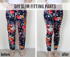 Turn any frumpy pair of pants into super cute skinnies!