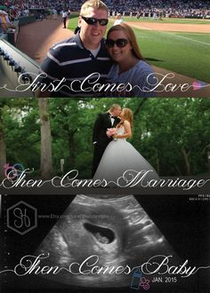 """Pregnancy Announcement by SaraHynesDesigns on Etsy  I'd like it better if it said """"first comes love, then comes marriage, now we're going to need a baby carriage."""""""