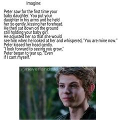 Page 2 Read Baby (Peter Pan) from the story Peter Pan/Robbie Kay Imagines by (Snookie) with reads. Once Upon A Time Peter Pan, Once Upon A Time Funny, Once Up A Time, Peter Pan Ouat, Robbie Kay Peter Pan, Disney Princess Quotes, Disney Songs, Disney Quotes, Peter Pan Fanfiction