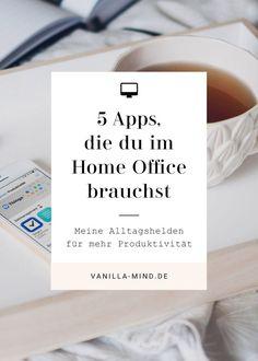5 Apps, ohne die ich nicht arbeiten kann   Produktivität steigern   effektives Arbeiten   Tipps gegen Leistungstiefs   bessere Konzentration   Klarheit im Kopf   Motivation finden   vanilla-mind.de