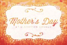Free Happy Mothers Day Sermon Ideas, Outlines, Topics, In Bible, Children
