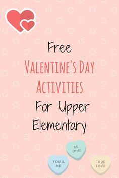 Free Valentine's Day Activities for Upper Elementary - includes activities for math, reading, and just for fun.  Most of these activities are appropriate for 3rd grade, 4th grade, and 5th grade students.