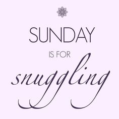 """""""Happy Sunday Gorgeous! We are taking it easy today, and we hope you are enjoying your day as much as we are! #LazySunday #cuddle #pajamasallday #weekend…"""""""