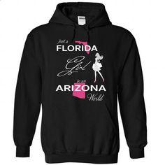 FLORIDA GIRL IN ARIZONA WORLD - #sweater #unique t shirts. GET YOURS => https://www.sunfrog.com/LifeStyle/FLORIDA_ARIZONA-Black-Hoodie.html?id=60505