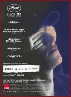 """"""" Juste la fin du monde"""" de Xavier Dolan (2016) avec G. Ulliel, N. Baye, L. Seydoux,V. Cassel,  M. Cotillard, d'après une pièce de Jean-Luc Lagarce, mort du sida en 1995. Un film intense. Un huis-clos familial où il est question de haine, de jalousie, de mort mais aussi d'amour. Unité de lieu, unité de temps (une journée) à part quelques magnifiques et lyriques flash-back. Une caméra qui filme au plus près les visages et les âmes. Une tragédie à la fois """"classique""""  et moderne…"""