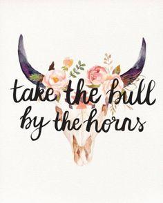 Grab those horns.