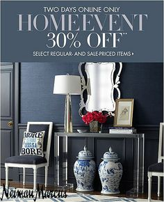#HOME #EVENT #SALE at #NeimanMarcus! Get 30% OFF Selected Regular & Sale-price Items.