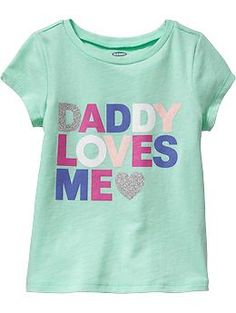 """""""Daddy Loves Me"""" Tees for Baby"""