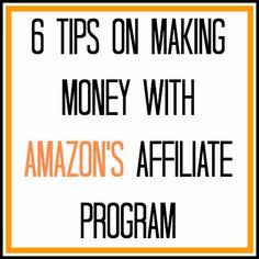 6 Tips on Making Money With Amazon's Affiliate Program #blogging