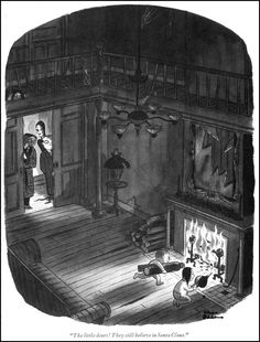 """""""The little dears! They still believe in Santa Claus"""" from the book Homebodies by Charles Addams published in 1954"""
