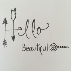 Ink drawing Hello Beautiful for birthday card Black And White Lines, Hello Beautiful, Hand Lettering, Birthday Cards, How To Draw Hands, Custom Design, Original Art, Ink, Arrows