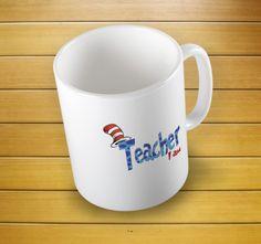 Teacher I Am Dr Seuss Mug