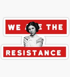Pegatina We Are The Resistance