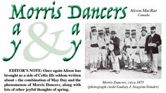 Traditional May Day included dancing and the Morris Dancers, crowning of the May Queen, with lots of festivity and a big feast at the end. By Alison MacRae. Read more in Celtic Guide's Feb 2016 issue. All issues are FREE at www.celticguide.com