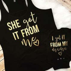 Matching Mom and Daughter shirts She Got it from her Mama She got it from Me mommy and me mom and daughter Racer Back Tee gold plus size by spillthebeansetc on Etsy https://www.etsy.com/ie/listing/462127865/matching-mom-and-daughter-shirts-she-got