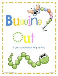 Bugging Out: Contractions Center
