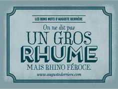 Les Bons Mots d'Auguste Derrière Auguste Derriere, Words Quotes, Puns, Decir No, Affirmations, Quotations, Haha, Thats Not My, Funny Quotes