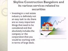 Skyline Construction Bangalore is a very successful real estate builder ...