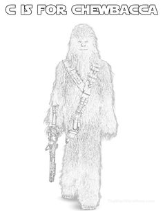 Chewbacca Alphabet Coloring Page - Star Wars Solo Movie Free Adult Coloring Pages, Alphabet Coloring Pages, Star Wars Party, Chewbacca, Kurt Cobain, Homeschooling, Universe, Party Ideas, Printables