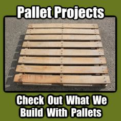 Building With Pallets – How to Disassemble A Pallet With Ease For Great Building Projects   Old World Garden Farms