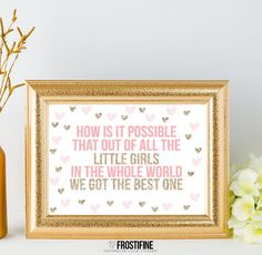 How is it possible that out of all the little girls in the whole world we got the best one - Printable nursery girls room art, blush pink and gold glitter wall art that can be used as party decoration or party sign for dessert table.
