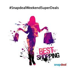 One Stop for Shopping: Shopping is therapy! ‪#‎SnapdealWeekendSuperDeals‬...