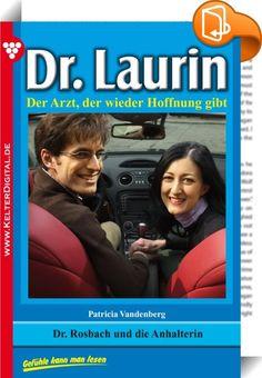 Dr. Laurin 91 - Arztroman    :  Dr. Laurin ist ein beliebter Allgemeinmediziner und Gynäkologe. Darüber hinaus ist er auf ganz natürliche Weise ein Seelenarzt für seine Patienten. Die großartige Schriftstellerin Patricia Vandenberg, die schon den berühmten Dr. Norden verfasste, hat mit den 200 Romanen Dr. Laurin ihr Meisterstück geschaffen.   Dr. Leon Laurin hatte bereits einen ereignisreichen Vormittag hinter sich, als er endlich an seinem Schreibtisch ein wenig ausruhen konnte. Moni ...