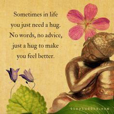 Sometimes You Just Need a Hug - Tiny Buddha