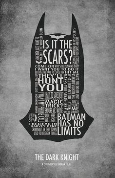 "dark knight typography by michael sapienza! Favorite one: ""Why is he running, Dad?"" -Commissioner Gordons son ""Because we have to chase him."" -Commissioner Gordon"