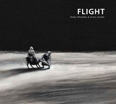 Flight- In this first-time collaboration between multi-award-winning author, Nadia Wheatley, and internationally-renowned illustrator, Armin Greder, words and images blend seamlessly to take readers on a journey they will never forget.